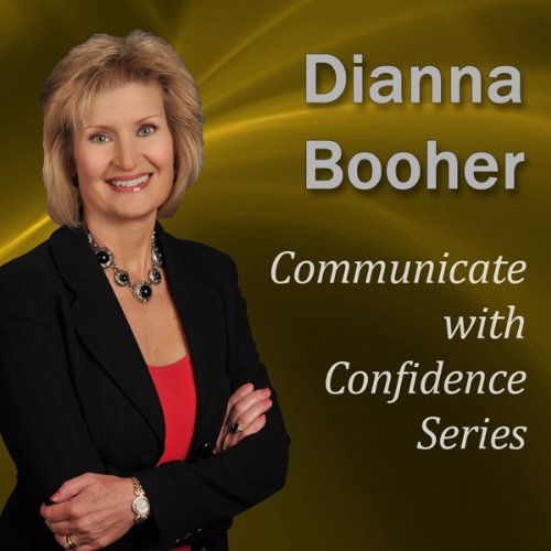 Communicate with Confidence Series                   By:                                                                                                                                 Dianna Booher                           Length: 4 hrs and 51 mins     Not rated yet     Overall 0.0
