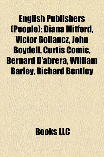 English publishers (people): Diana Mitford, Victor Gollancz, John Boydell, Francis Constable, Curtis...