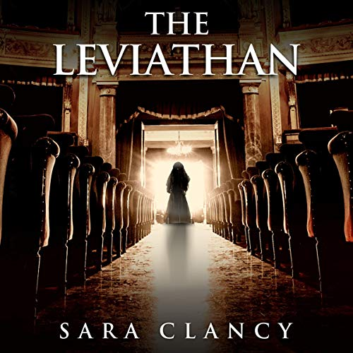 The Leviathan (Scary Supernatural Horror with Monsters) Audiobook By Sara Clancy,                                                                                        Scare Street cover art