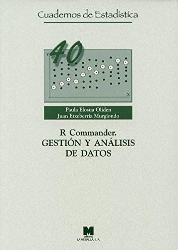 R Commander. Gestión y análisis de datos (Cuadernos de Estadística)