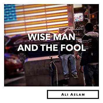 Wise Man and the Fool