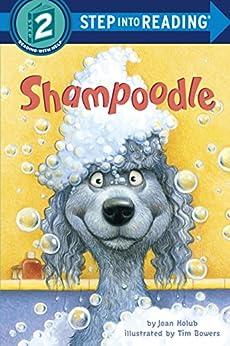 Shampoodle (Step into Reading) by [Joan Holub, Tim Bowers]
