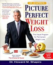 Picture Perfect Weight Loss: The Visual Program for Permanent Weight Loss