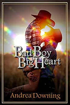 Bad Boy, Big Heart (Heart of the Boy Book 1) by [Andrea Downing]