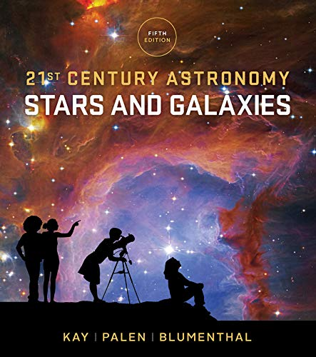 Price comparison product image 21st Century Astronomy: Stars and Galaxies (Fifth Edition) (Vol. 2)