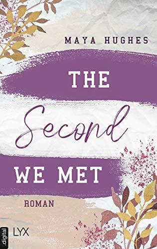 The Second We Met (Fulton University Reihe 2)