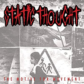 The Motive For Movement