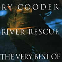River Rescue: Very Best of by RY COODER (2003-01-28)