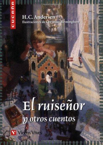 El Ruiseñor y Otros Cuentos (Colección Cucaña)
