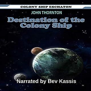 Destination of the Colony Ship audiobook cover art