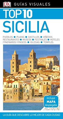 Guía Visual Top 10 Sicilia: La guía que descubre lo mejor de cada ciudad (Guías Top10)