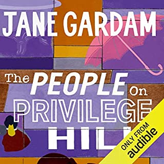 The People on Privilege Hill                   By:                                                                                                                                 Jane Gardam                               Narrated by:                                                                                                                                 Jane Gardam                      Length: 5 hrs and 4 mins     13 ratings     Overall 4.4