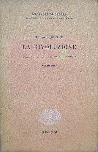 La rivoluzione. Introduzione e traduzione di Alessandro Galante Garrone. Scrittori di storia; 4.