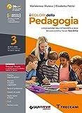 I colori della pedagogia. Per il Liceo delle scienze umane. Con e-book. Con espansione online (Vol. 3)