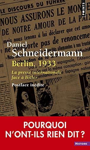 Berlin, 1933. La presse internationale face à Hitler (Points histoire)