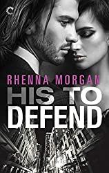 His to Defend by Rhenna Morgan book cover