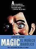 Magic - El muñeco diabólico