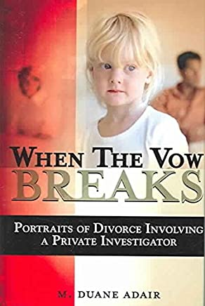 [(When the Vow Breaks)] [By (author) M. Duane Adair] published on (September, 2005)
