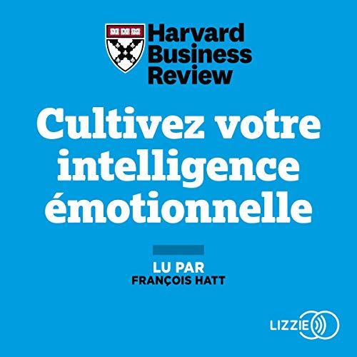 Couverture de Cultivez votre intelligence émotionnelle