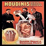 Houdinis Death-Defying Mystery the trick Escape from a Galvanized Iron can filled with water and secured with massive locks - Failure Means a Drowning Death Ehrich Weiss aka Harry Houdini (1874 - 192