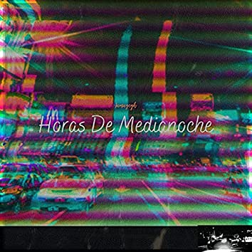 Horas De Medianoche