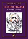 Filosofía para reír: El temario de Bachillerato contado con humor: 1 (Infantil-Juvenil)