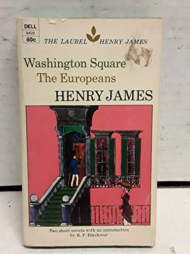 Washington Square and The Europeans (The Laurel Henry James, LC136)