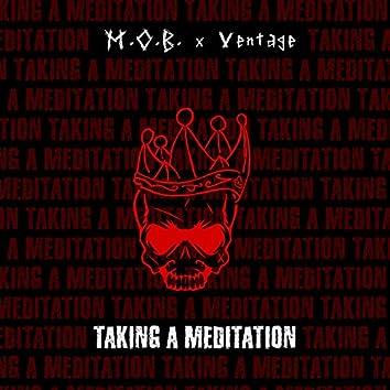 TAKING A MEDITATION