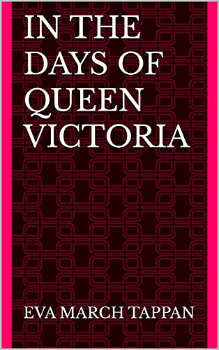 In the Days of Queen Victoria (English Edition)