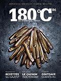 180 degrés - Des recettes et des hommes : Tome 6