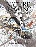 Nature Drawing: A Tool for Learning - Clare Walker Leslie