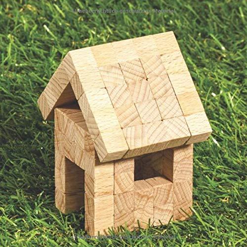 Hausbautagebuch: Dokumentiere deinen Traum vom Eigenheim: 8,5x8,5 Format zum selber ausfüllen I Motiv: Gartenhaus
