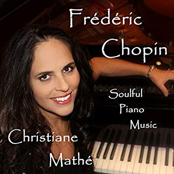 Frédéric Chopin: Soulful Piano Music