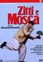 Zitti E Mosca [Italian Edition]
