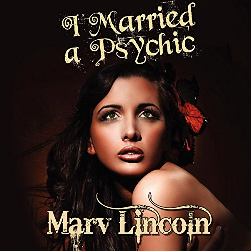 I Married a Psychic: The Vortex Conspiracy audiobook cover art