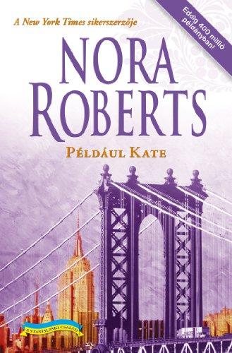 Például Kate (Stanislaski család Book 6) (English Edition)