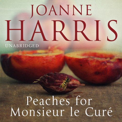 Peaches for Monsieur le Curé audiobook cover art
