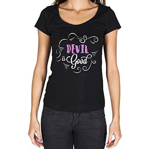 One in the City Devil is Good Mujer Camiseta Negro Regalo De Cumpleaños