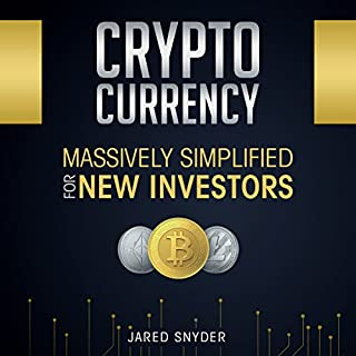 Cryptocurrency: Massively Simplified for New Investors cover art