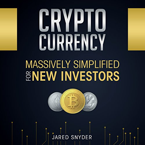 Cryptocurrency: Massively Simplified for New Investors audiobook cover art