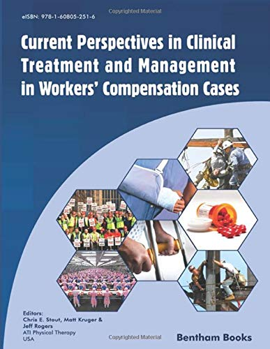 Compare Textbook Prices for Current Perspectives in Clinical Treatment and Management in Workers' Compensation Cases  ISBN 9781608056590 by Stout, Chris E.,Kruger, Matt,Rogers, Jeff