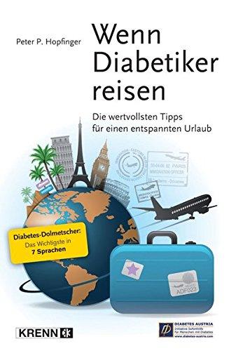 Wenn Diabetiker reisen: Die wertvollsten Tipps für einen entspannten Urlaub