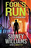 Fool's Run: A Si Reardon Novel