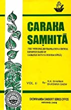 Caraka Samhita [Text With English Translation & Critical Exposition Based On Cakrapani Datta's Ayurveda Dipika] Volume II (Nidanasthana-Indriyasthan)