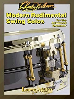The Charley Wilcoxon Modern Rudimental Swing Solos