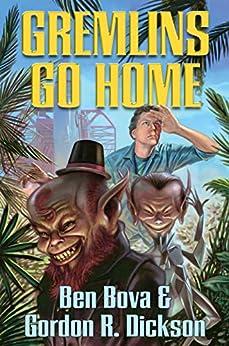Gremlins Go Home by [Ben Bova, Gordon R. Dickson]