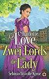 Zwei Lords für die Lady: Sehnsuchtsvolle Küsse