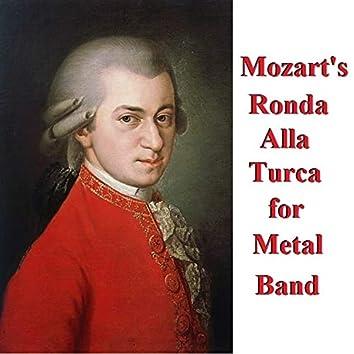 Mozart's Ronda Alla Turca (Turkish March) arranged for Metal Band