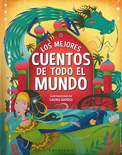 Los mejores cuentos de todo el mundo/ The Best Stories from Around the World
