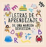 Letras de Aprendizaje de Una Manera Divertida: Divertido juego educativo para niños de 3 a 6 años Alfabeto